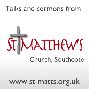Talks and sermons from St Matthew's